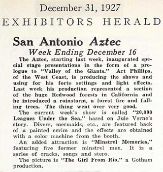 Review of the Aztec Theatre mentioning new stage prologues with elaborate lighting, from the 31st December 1927 edition of <i>Exhibitors Herald</i>, held by the Museum of Modern Art Library New York and scanned online by the Internet Archive (190KB PDF)