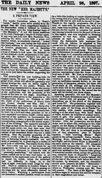 Preview of the opening night at Her Majesty's Theatre as printed in the 26th April 1897 edition of <i>The Daily News</i> (460KB PDF)