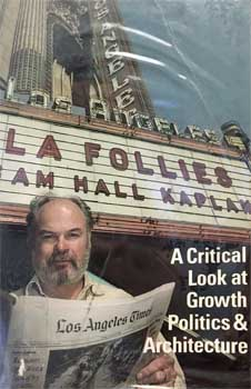 "Extract from ""L. A. Follies"" where S. Charles Lee discusses his design of the Los Angeles Theatre in 1987 (1MB PDF)"