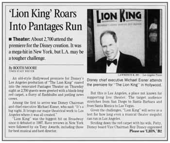 Report of the opening night of Disney's <i>The Lion King</i>, and the reopening of the theatre, as printed in the 20th October 2000 edition of the <i>Los Angeles Times</i> (1.5MB PDF)