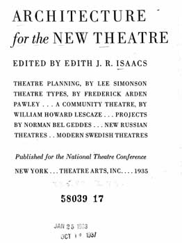 "Article discussing the Pasadena Playhouse from ""Architecture for the New Theatre"" (1935) by Edith J. R. Isaacs (3-page 700KB PDF)"