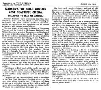 "Announcement of the new theatre in the British publication <i>The Cinema</i> of 27th August 1925, including ambitious plans such as a water tank under the stage, a subterranean ice skating rink, and ""the largest ballroom in the West""! (900KB PDF)"